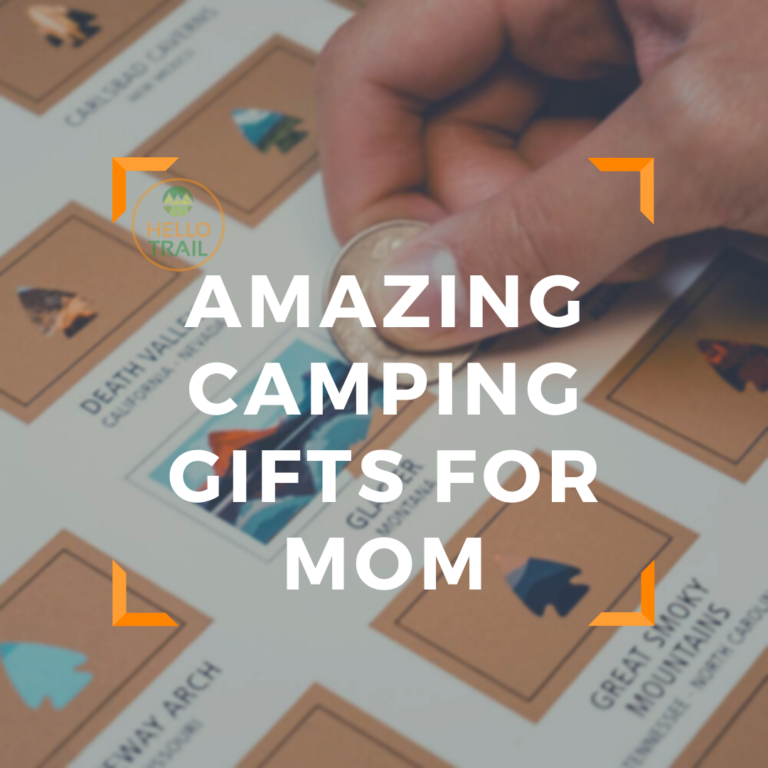 17 Amazing Camping Gifts For Mom (Because She's Worth It!)