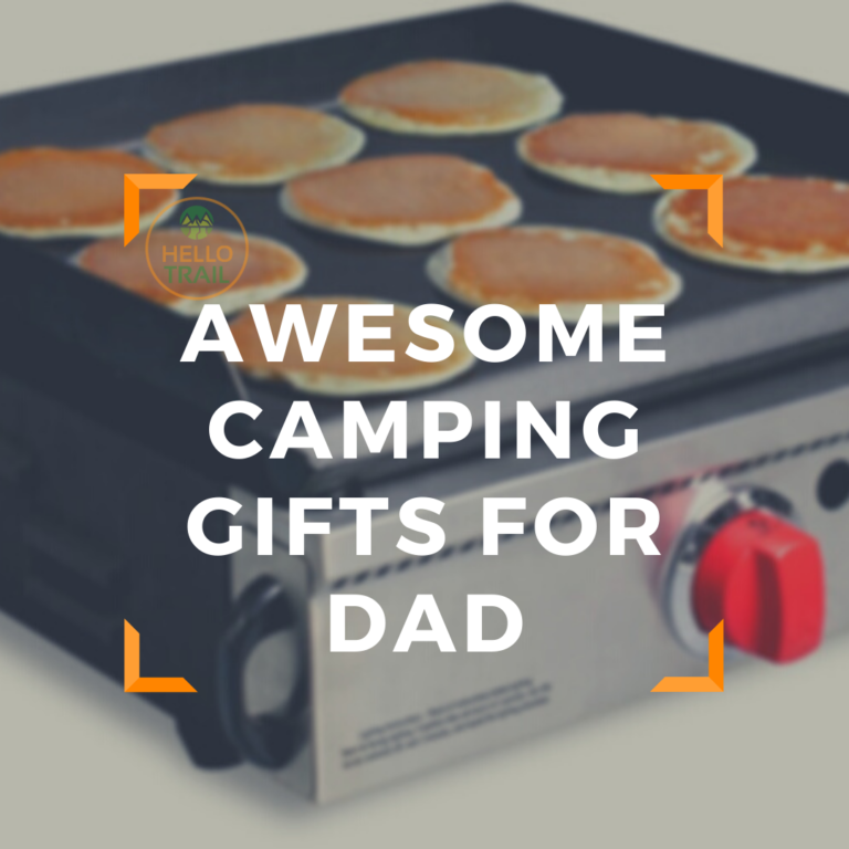 18 Awesome Camping Gifts for Dad He Will Appreciate