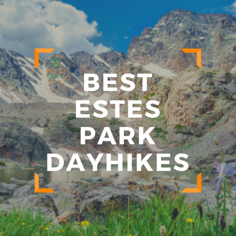 10 Best Hikes Near Estes Park (RMNP Hiking with Waterfalls)