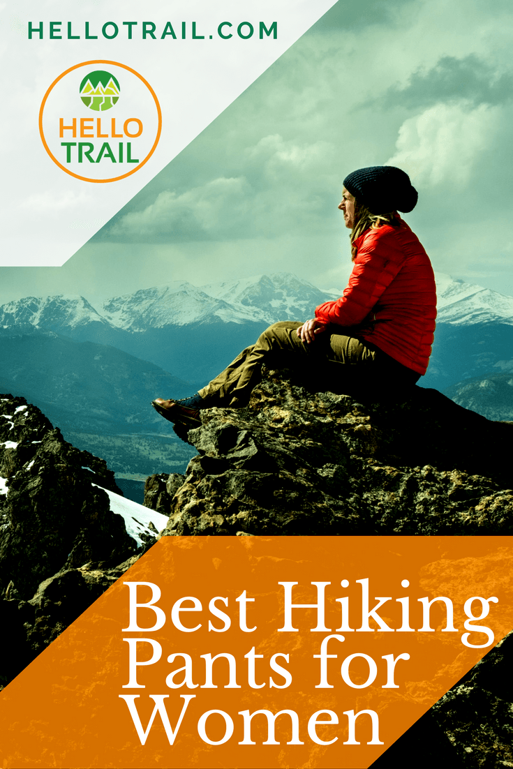 Best Hiking Pants for Women - HelloTrail