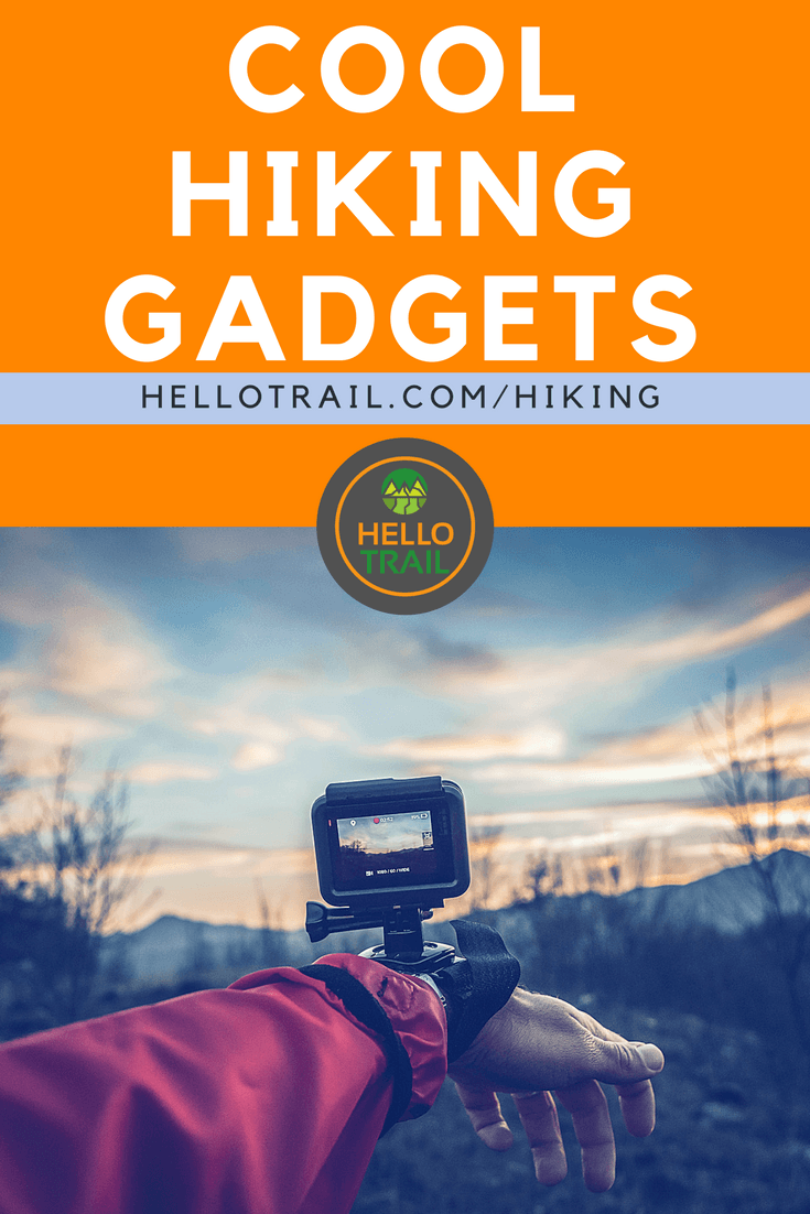 Cool Hiking Gadgets - HelloTrail