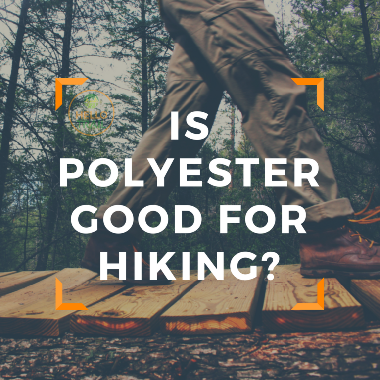 Is It Good to Wear Polyester Hiking? - HelloTrail