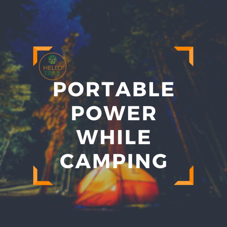 Portable Camping Power - HelloTrails