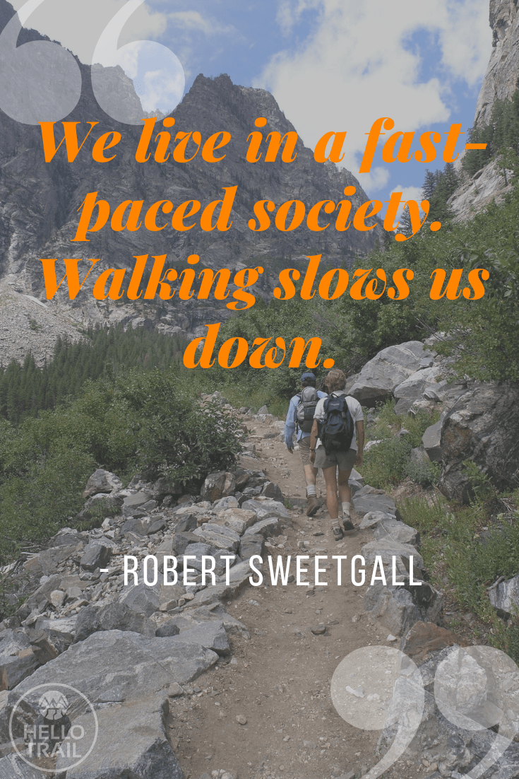 Robert Sweetgall hiking quote - Hello Trail