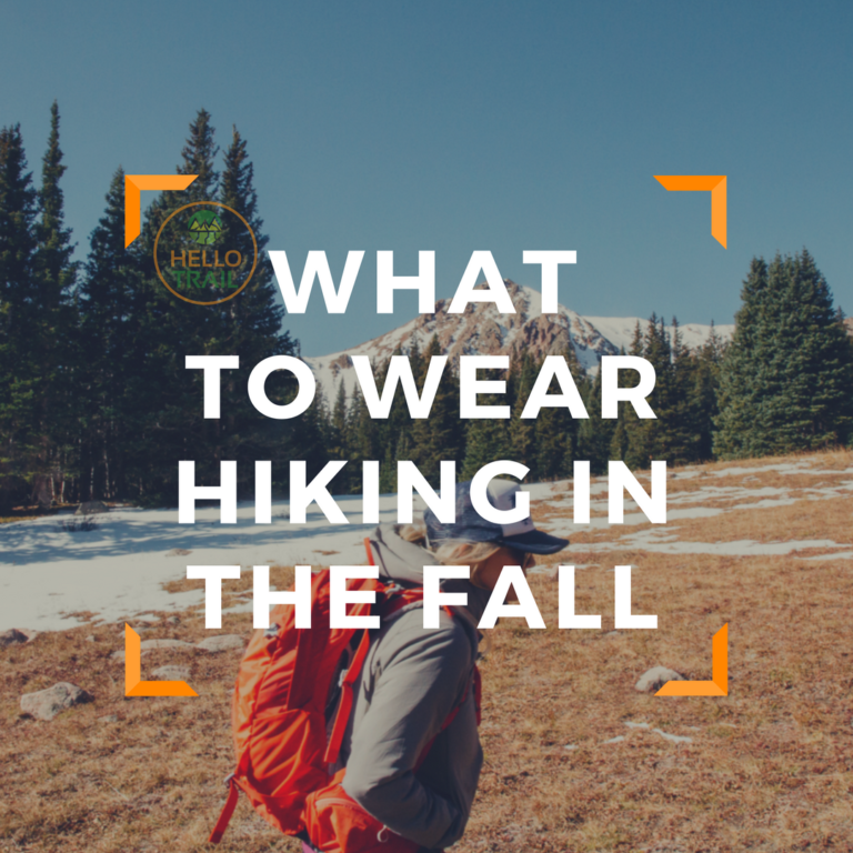 What To Wear Hiking In Fall (3 Easy Rules to Follow)