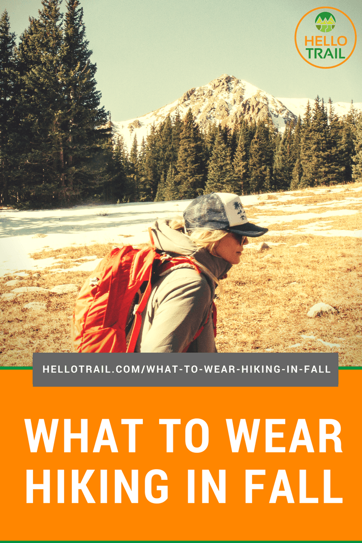 What to Wear Hiking in the Fall - HelloTrail